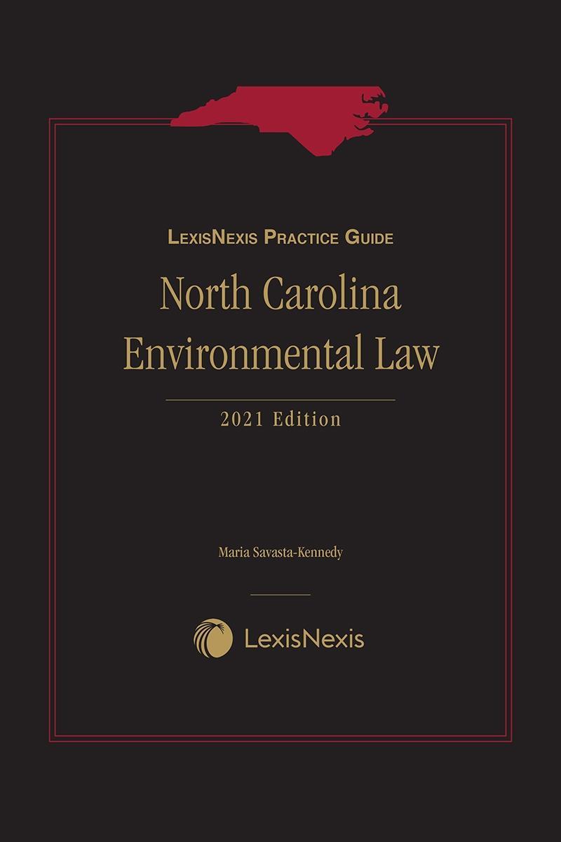 LexisNexis Practice Guide: North Carolina Environmental Law