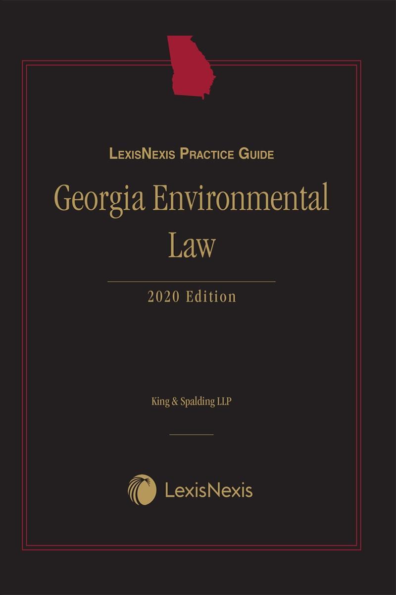 LexisNexis Practice Guide: Georgia Environmental Law