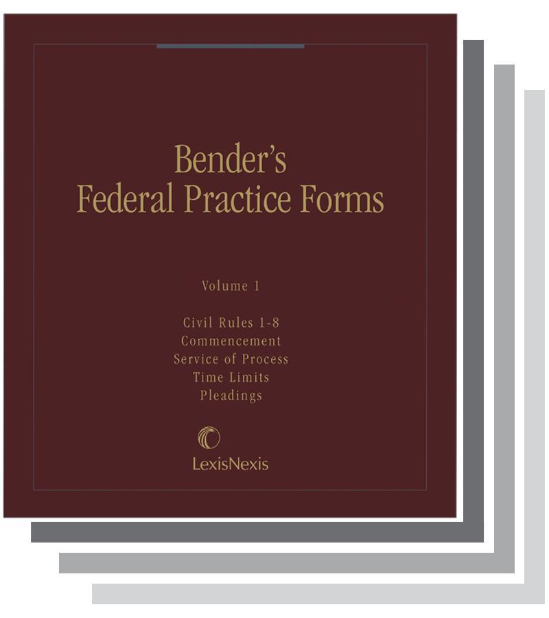 Benders Federal Practice Forms Lexisnexis Store