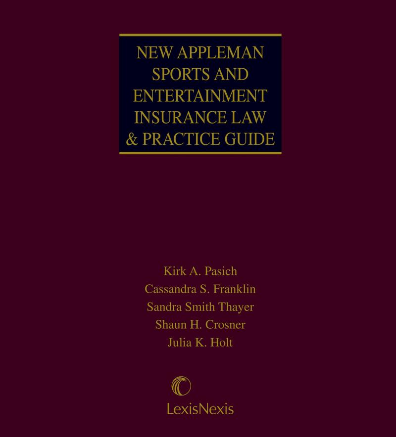 New Appleman Sports and Entertainment Insurance Law ...