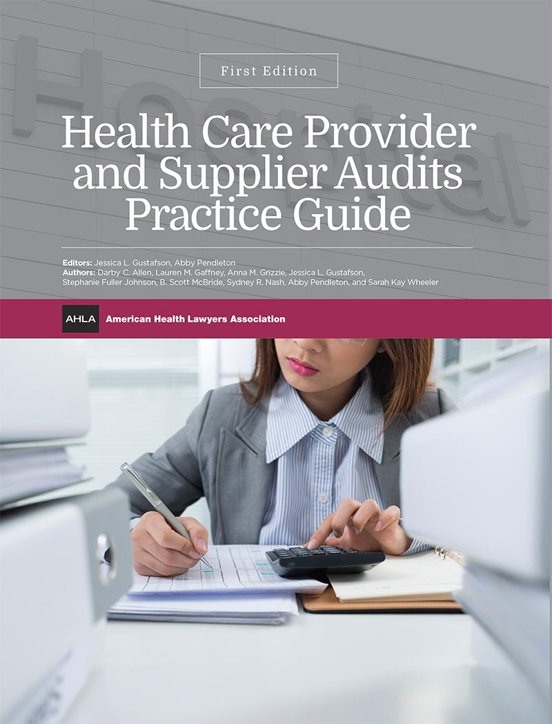 AHLA Provider and Supplier Audits, First Edition (AHLA)