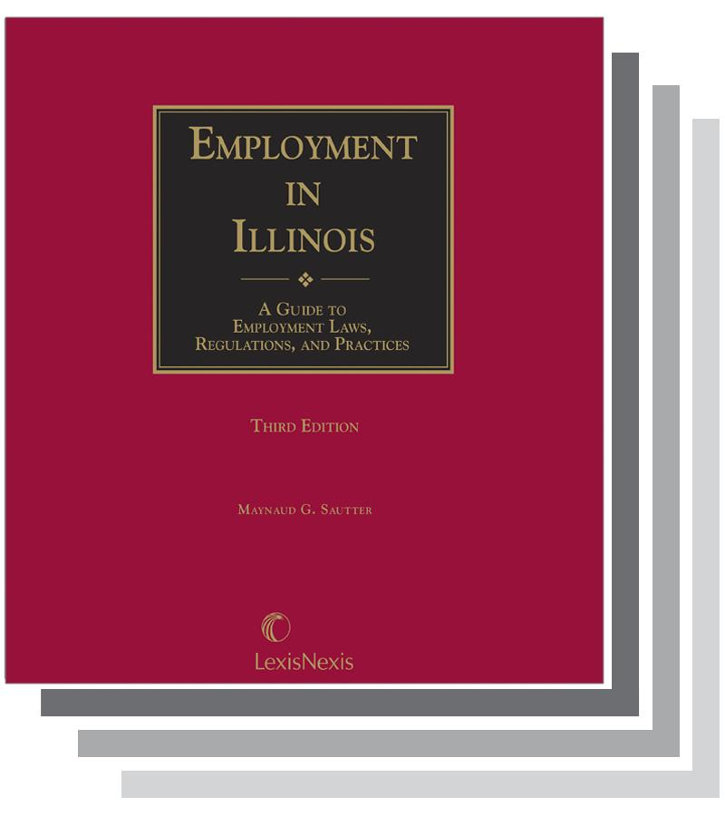 Employment: Employment In Illinois: A Guide To Employment Laws