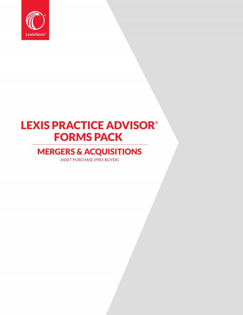 Lexis Practice Advisor Forms Pack Asset Purchase Pro Buyer