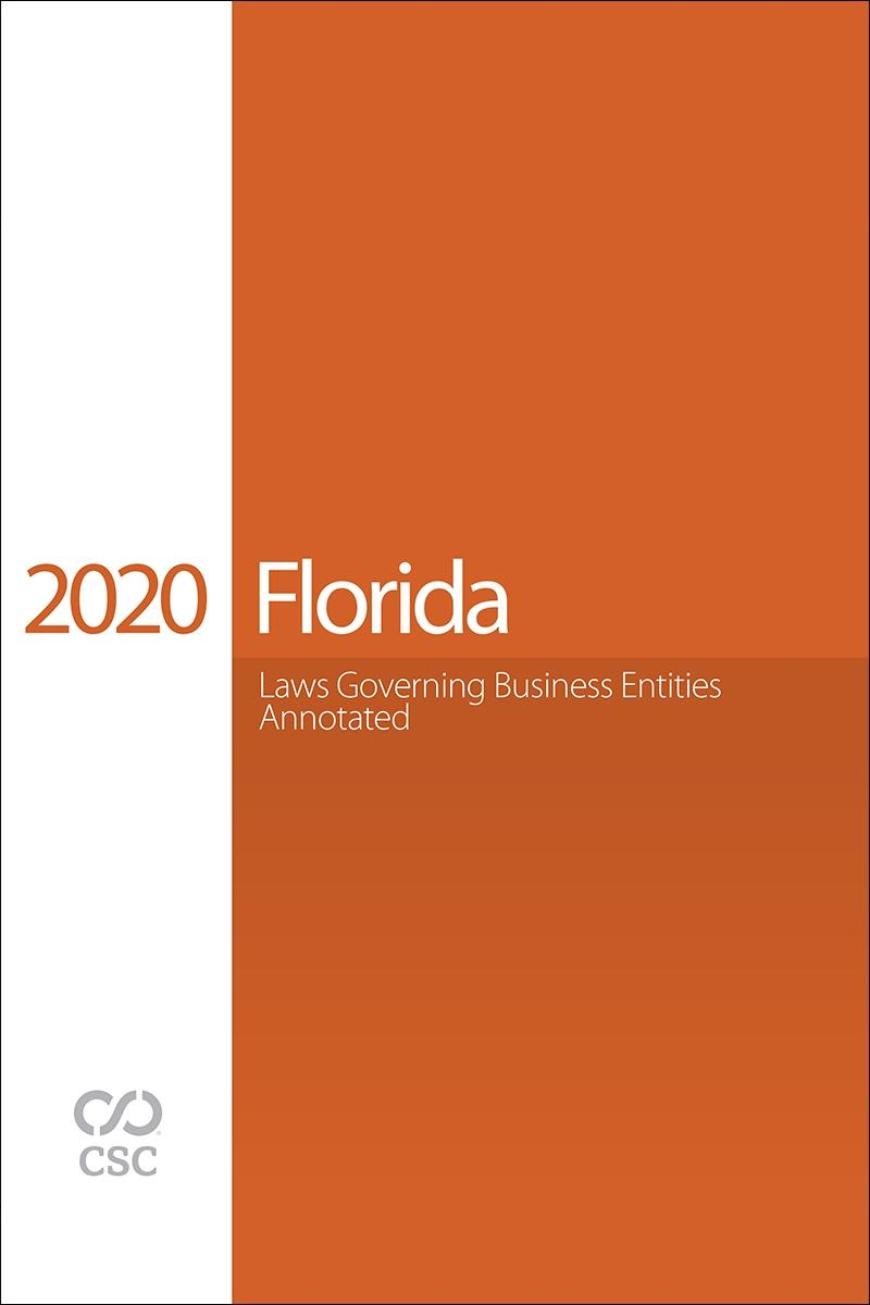 Florida Laws Governing Business Entities Annotated, 2020 Edition