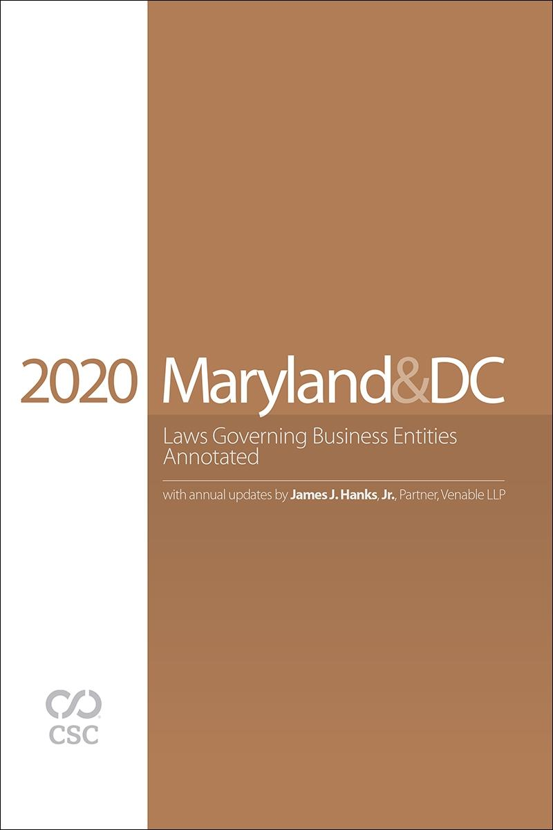 Maryland & the District of Columbia Laws Governing Business Entities, 2020 Edition