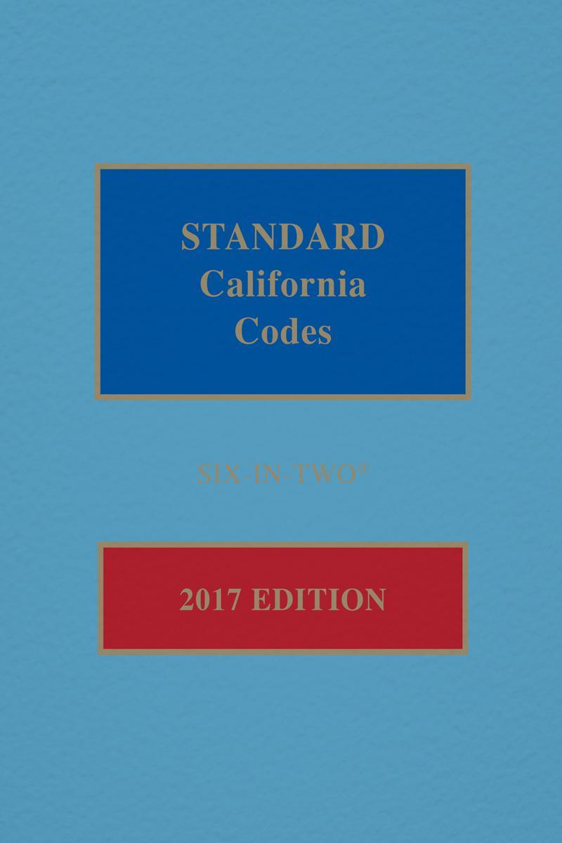 Standard California Codes: 6-in-2, 2017 Edition