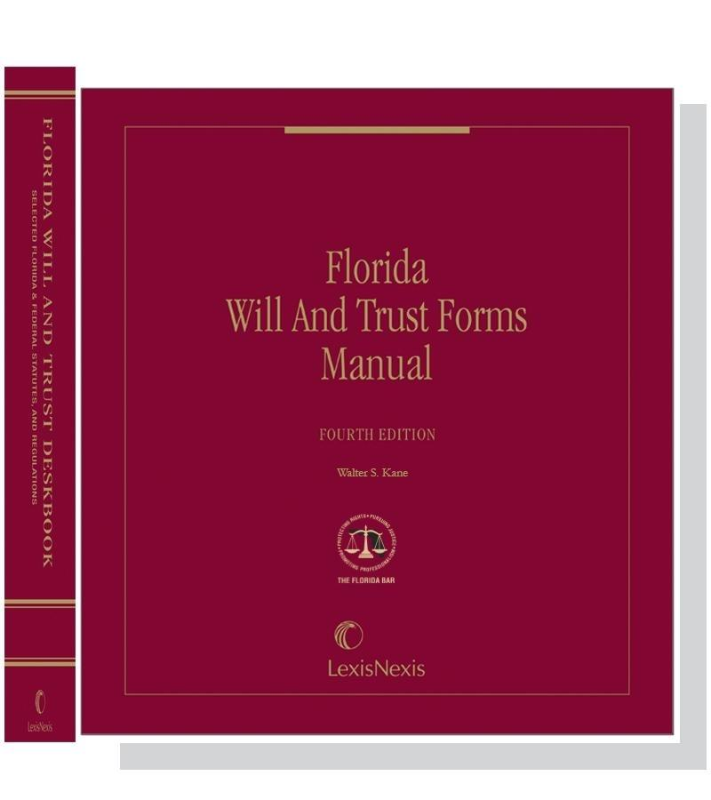 kane s florida will and trust forms manual with deskbook