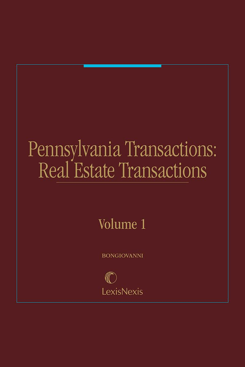 Pennsylvania Transaction Guide: Real Estate Transactions