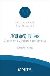 30(b)(6) Rules: Deposing the Corporate Representative cover