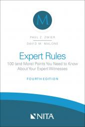 Expert Rules: 100 (and More) Points You Need to Know About Your Expert Witnesses cover
