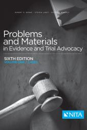 Problems and Materials in Evidence and Trial Advocacy, Volume I (Cases) cover