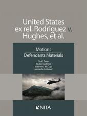 United States ex rel. Rodriguez v. Hughes, et al., Defendants Version cover