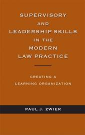 Supervisory & Leadership Skills in the Modern Law Practice cover