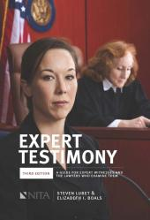 Expert Testimony: A Guide for Expert Witnesses and the Lawyers Who Examine Them cover