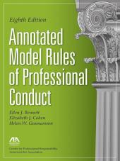 Annotated Model Rules of Professional Conduct cover