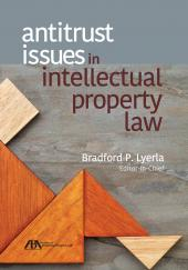 Antitrust Issues in Intellectual Property Law cover